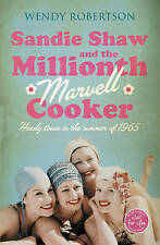 Sandie Shaw and the Millionth Marvell Cooker, Wendy Robertson, Paperback, New