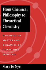 From Chemical Philosophy to Theoretical Chemistry: Dynamics of Matter and...