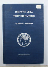 Crowns Of The British Empire Richard J. Trowbridge Second Edition