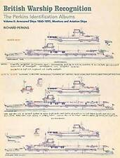 British Warship Recognition: The Perkins Identification Albums: Armoured Ships 1