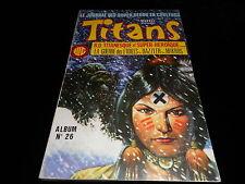 Titans album 26 contient Titans 76 77 & 78