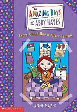 The Amazing Days of Abby Hayes: Every Cloud Has a Silver Lining *LOT OF 5 BOOKS*