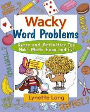 Magical Math Ser.: Wacky Word Problems : Games and Activities That Make Math...