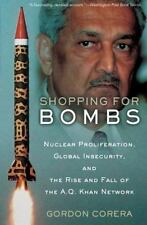Shopping for Bombs: Nuclear Proliferation, Global Insecurity, and the Rise and
