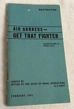 1944 WWII Restricted Booklet Air Gunners Get That Fighter OPNAV 33-12 Military
