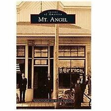 Mt. Angel Images of America)