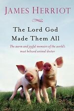 The Lord God Made Them All by James Herriot (2015, Paperback)