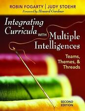 Integrating Curricula With Multiple Intelligences: Teams, Themes, and -ExLibrary
