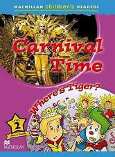 Macmillan Children's Readers Level 2: Carnival Time, Paul Shipton