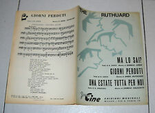 Spartito THE RUTHUARD Ma lo sai ? Giorni perduti 1968 Songbook Una estate tutta