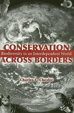 Conservation Across Borders: Biodiversity in an Interdependent World-ExLibrary