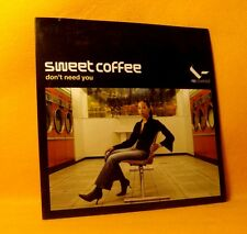 Cardsleeve single CD Sweet Coffee Don't Need You 2TR 2003 House