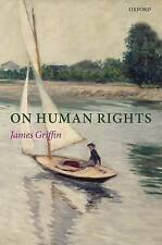 On Human Rights by James Griffin (Paperback, 2009)