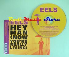 CD singolo EELS hey man (now you're really living) Promo 2005 no vhs lp mc(S18)