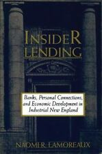 Insider Lending: Banks, Personal Connections, and Economic Development in Indust