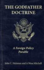 The Godfather Doctrine: A Foreign Policy Parable