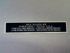 Mia Hamm Soccer Nameplate for a Soccer Jersey Display Case Or Photo 1.5 X 8