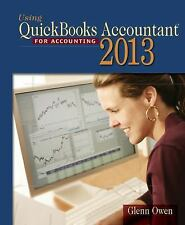 Using Quickbooks Accountant 2013 (with CD-ROM and Data File CD-ROM) by Glenn...