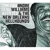 Andre Williams - Can You Deal with It? (2008)