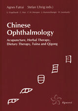 Chinese Ophthalmology: Acupuncture, Herbal Therapy by Agnes Fatrai 9783981547115