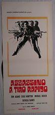 Locandina ASSASSINO A TIRO RAPIDO 1973 TOM ADAMS SUSIE HAMPTON MICHAEL CULVER
