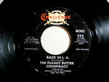 PEANUT BUTTER CONSPIRACY~BACK IN L A~RARE PROMO~CHALLENGE 500~~ PSYCH 45