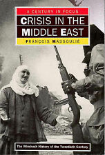 Crisis In The Middle East (A CENTURY IN FOCUS),GOOD Bo
