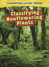 Classifying Nonflowering Plants (2nd Edition) (Classifying Living Things)