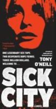 P. S.: Sick City by Tony O'Neill (2010, Paperback)