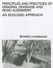 Acc, Principles and Practices of Grading, Drainage and Road Alignment: An Ecolog