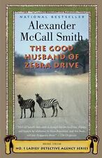 The Good Husband of Zebra Drive (No. 1 Ladies' Detective Agency, Book 8), McCall