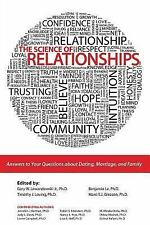 The Science of Relationships : Answers to Your Questions about Dating...