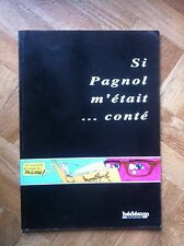 SI PAGNOL M'ETAIT ... CONTE BEDESUP EO TBE (C24)