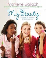 My Beauty: A Guide to Looking & Feeling Great Tween Lifestyle Collection