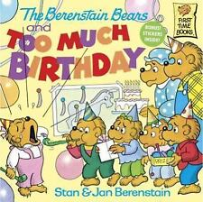 The Berenstain Bears And Too Much Birthday (Turtleback School & Librar-ExLibrary