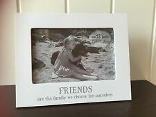"Modern White 'Friends Are The Family We Choose ' 6 x 4"" Photo Frame Ideal Gift"