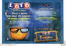 Publicité advertising 2002 (2 pages) Loto Francaise des Jeux Halloween