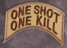 Embroidered Military Patch Sniper One Shot One Kill NEW shoulder tab desert