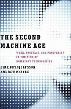 The Second Machine Age: Work, Progress, and Prosperity in a Time of Brilliant Te