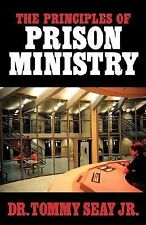 G, The Principles of Prison Ministry, Seay Jr, Tommy, 1591601185, Book