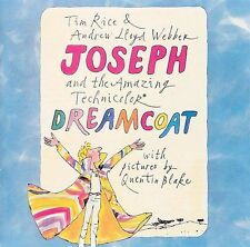 Joseph and the Amazing Technicolor Dreamcoat by Andrew Lloyd Webber...