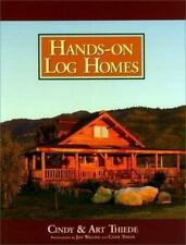Hands-on Log Homes - Cabins Built on Dreams-ExLibrary