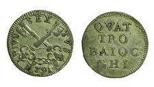 pcc1084) St Pontificio  ROMA - Pio VI (1775-1799) - 4 Baiocchi 1793 CNI 249