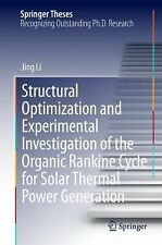 Springer Theses Ser.: Structural Optimization and Experimental Investigation...