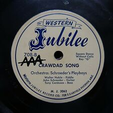 78rpm SCHROEDERS PLAYBOYS crawdad song / two and one mixer