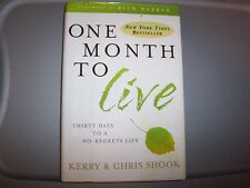 ONE MONTH TO LIVE BY KERRY & CHRIS SHOOK