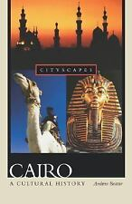 Cairo: A Cultural History Cityscapes