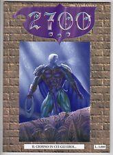 Fumetto 2700 THE YUMI' SAGA ANNO 1997  NUMERO 2 IL GIORNO IN CUI GLI EROI...