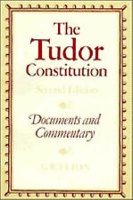 The Tudor Constitution: Documents and Commentary by G.R. Elton (Paperback, 1982)