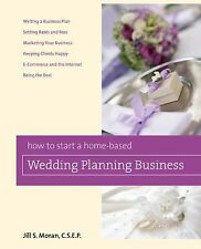 How to Start a Home-Based Wedding Planning Business (Home-Based Business...